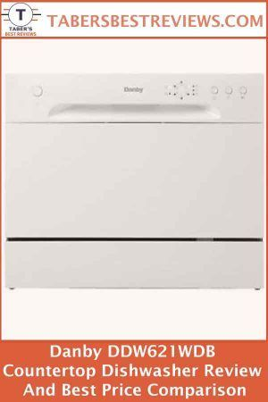 Danby Ddw621wdb Countertop Dishwasher Review And Best Price