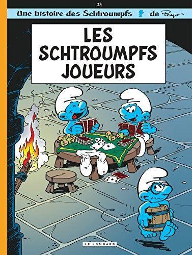 Telecharger Les Schtroumpfs Tome 23 Les Schtroumpfs Joueurs