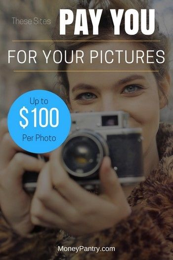 11 Sites That Pay You For Your Photos Up To 100 Per Picture Photography Jobs Photography Lessons Photography Business