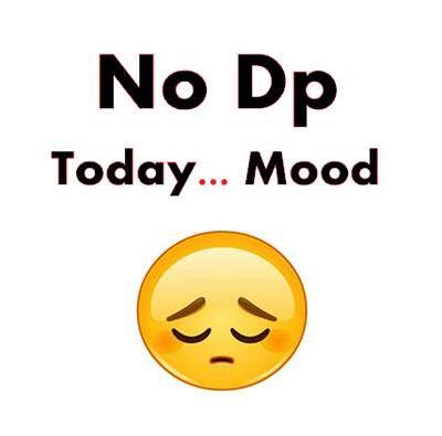 255 No Whatsapp Dp Pics Wallpaper Free Download Mood Off Images Whatsapp Dp Romantic Dp