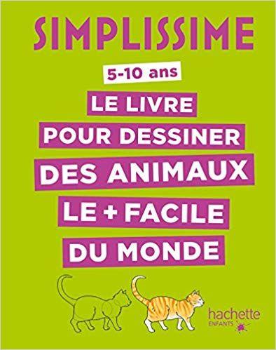 Telecharger Simplissime Le Livre Pour Dessiner Des Animaux Le Facile Du Monde Complet Epub Pd