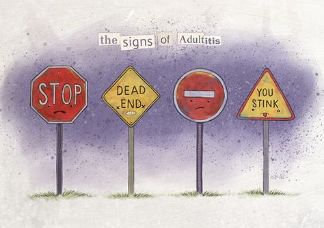 The Signs of Adultitis by Jason Kotecki