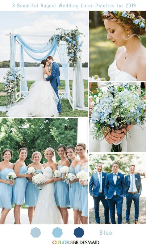 8 Beautiful August Wedding Color Palettes for 2019 Shades of Blue Holding your wedding in August? Here are 8 beautiful August wedding color palettes for 2019 to inspire you!