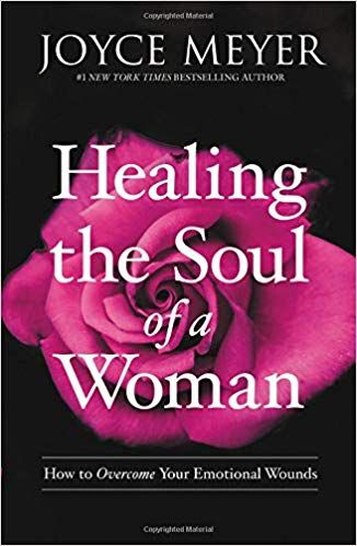 Pdf Download Healing The Soul Of A Woman How To Overcome Your