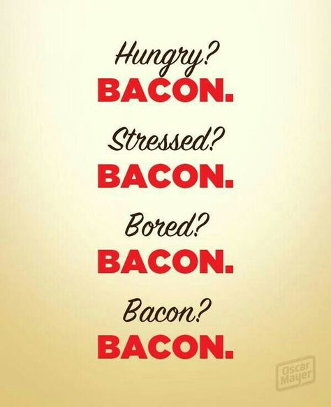 Pin By Heather Roling On Funny Stuff Bacon Quotes Bacon