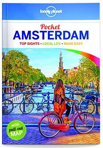 Download Pdf Lonely Planet Pocket Amsterdam Travel Guide Free Epub Mobi Ebooks Amsterdam Travel Guide Lonely Planet Amsterdam Travel