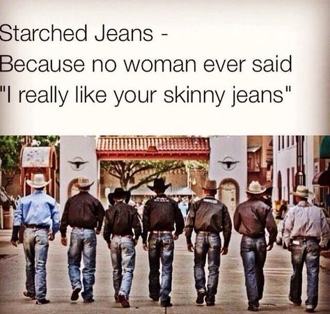 Real men come in cowboy boots, starched jeans, with a cowboy hat. Rodeo Quotes, Cowboy Quotes, Cowgirl Quote, Horse Quotes, Cowboy Humor, Horse Meme, Hunting Quotes, Funny Horses, Real Country Girls