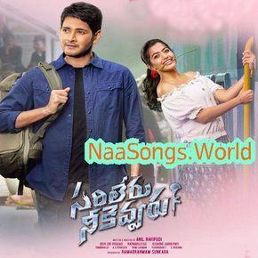 Sarileru Neekevvaru 2020 Telugu Movie Naa Songs Free Download In 2020