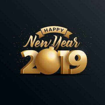 Happy Year 2019 With Gold 3d Happy Background Gold Png And Vector With Transparent Background For Free Download Happy New Year Wishes Happy New Year Quotes Happy New Year 2019