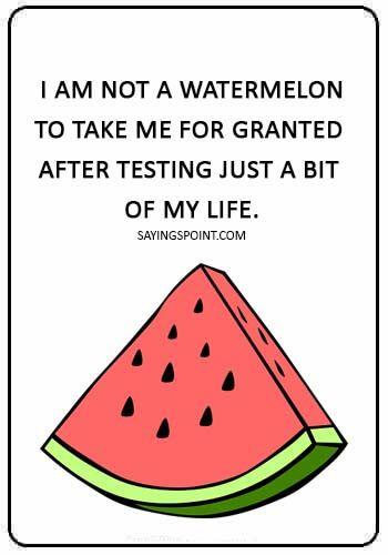 Watermelon Quotes Watermelon Quotes Watermelon Quotes