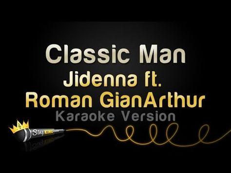 Jidenna Ft Roman Gianarthur Classic Man Karaoke Version