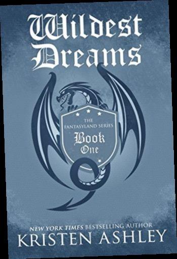 Ebook Pdf Epub Download Wildest Dreams By Kristen Ashley Kristen Ashley Books Kristen Ashley Fantasy Books