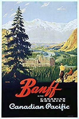 Amazon com: Banff - Canadian Pacific Vintage Poster (artist