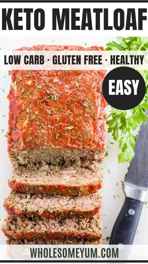 Paleo Keto Low Carb Meatloaf Recipe - Gluten Free - This paleo keto low carb meatloaf recipe is super easy to make. You need only 8 ingredients and 10 minutes prep time! #wholesomeyum #keto #lowcarb #glutenfree #whole30 #paleo #easydinner #ketodinner #lowcarbdinner #healthyrecipe #lowcarbmeatloafs