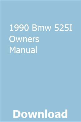 1990 Bmw 525i Owners Manual Owners Manuals Manual Car Bmw 318i