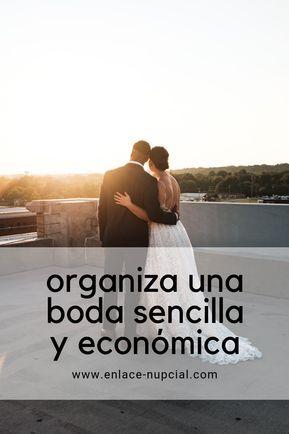 Organizar Una Boda Sencilla Y Económica Enlace Nupcial Organizar Boda Decoraciones De Boda Económica Bodas Sencillas