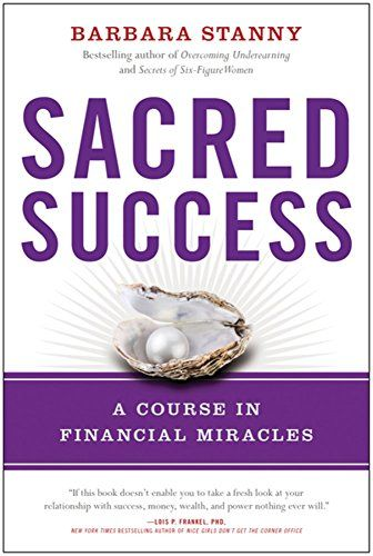 Download Pdf Sacred Success A Course In Financial Miracles Free