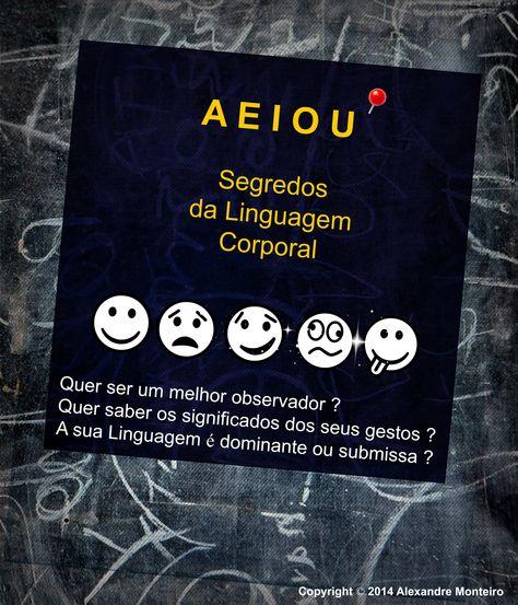 o AEIOU da Linguagem Corporal