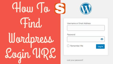 How To Find WordPress Login Admin URL For  WordPress Blog