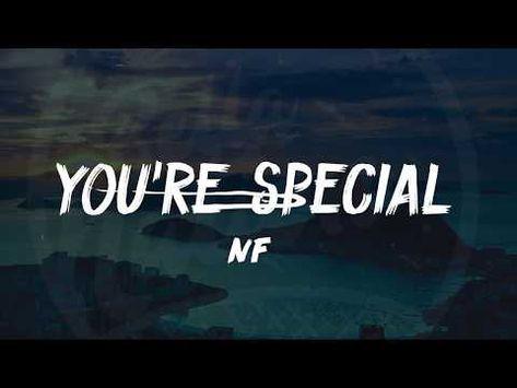 Nf You Re Special Lyrics ᴴᴰ Youtube Me Too Lyrics