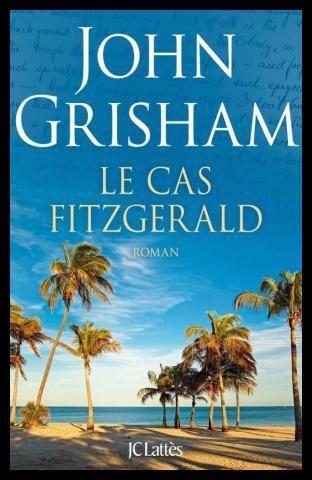 john grisham le cas fitzgerald
