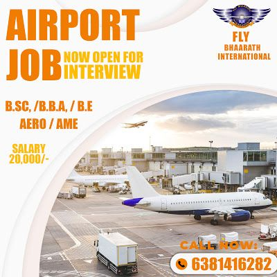 Fly Bhaarath International Airport Job Apply Now 6381416282 Www Flybhaara In 2020 Airport Jobs Aviation Careers Airport