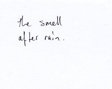 not really a quote, but I love the smell after rai... - #LoVe #quote #rai #rain #smell