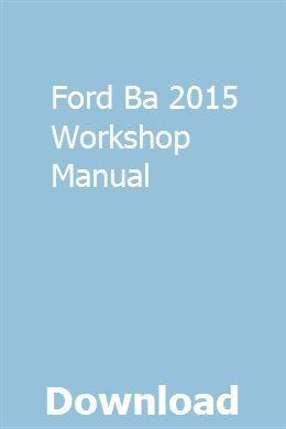 Ford Ba 2015 Workshop Manual Nissan March Repair Manuals Manual