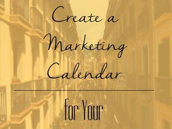 How to Create a Marketing Calendar for Your Business