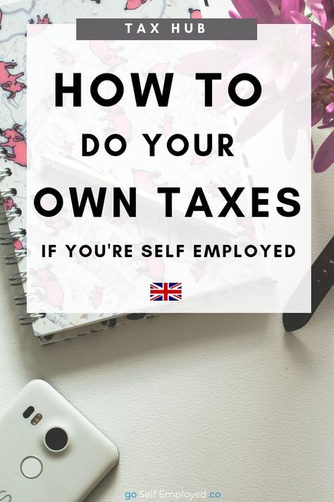 Self Employed Tax For Non Geeks How To Make Money Make Money