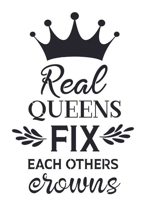 $10.99 - Stencil For Sign Pillow Real Queens Fix Each Others Crowns Saying Diy Canvas #ebay #Home & Garden