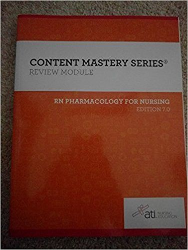 Rn Pharmacology For Nursing Ebook Review Module Edition 7 0 Ati Pharmacology Medicine Book Nurse