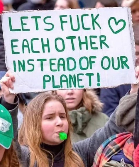 This sign at an environmental protest