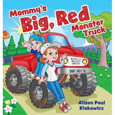 Mommy S Big Red Monster Truck Hardcover Walmart Com Monster Trucks Big Monster Trucks Childrens Movies