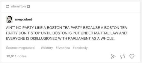 tumblr posts about history that are just really funny boston 23 tumblr posts about history that are just really funny boston tea parties history and history memes