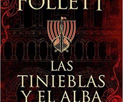 Las Tinieblas Y El Alba En 2020 Los Pilares De La Tierra Leer Libros Online Gratis Lectores De Libros