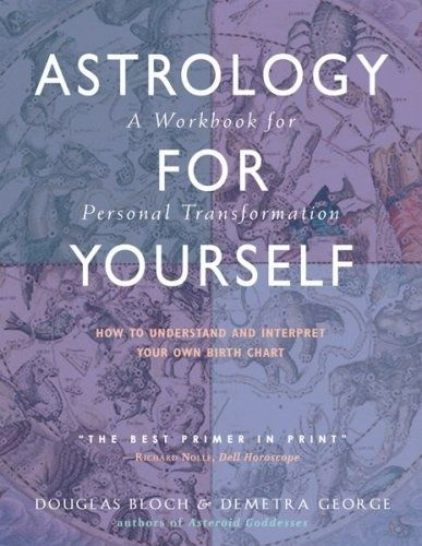 Bestseller Books Online Astrology for Yourself: How to Understand And Interpret Your Own Birth Chart Demetra George, Douglas Bloch $13.29  - www.ebooknetworki... kmap2 -  more info  ? click it! blondefab046 -   interested  ? Go for it