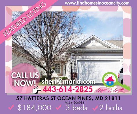 #House #ForSale: 57 Hatteras St Ocean Pines, MD 21811 3BD | 2BA |
