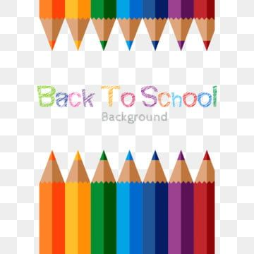 Back To School Pencil Background Back To School Clipart School Back Png And Vector With Transparent Background For Free Download Back To School Clipart Back To School Art School Pencils