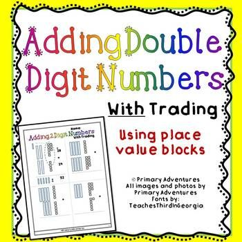 Makes Two Double Sided Worksheets For Adding With Trading Using Place Value Blocks The Worksheet Visually Sho Place Value Blocks Place Values First Grade Math Trade first subtraction worksheet