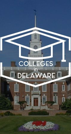 Colleges In Delaware >> Interested In Colleges In Delaware Sign Up For Free To Find
