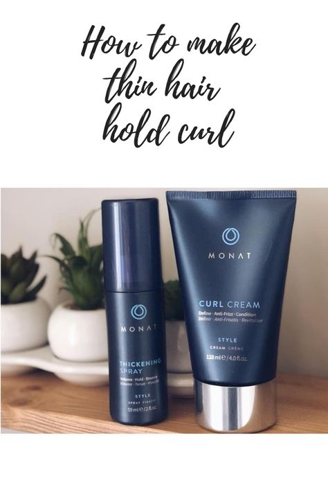 Thin hair hold curls.  Fine hair hold curls.  Long lasting curls.  Sulfate Free styling products.  Paraben free styling products.  DIY thickening spray.   Make thin hair thick.  Monat hair.  Thin Hair Styles.  Thin hair remedies.