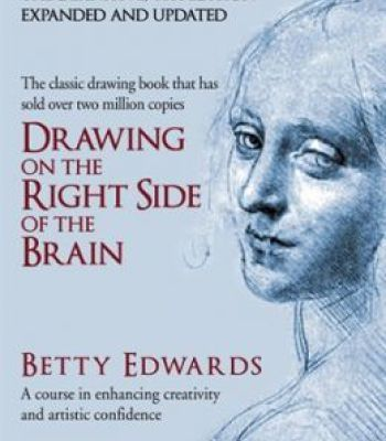 Drawing On The Right Side Of The Brain 4th Edition PDF | Drawing