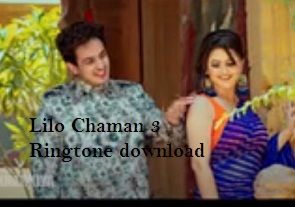 Lilo Chaman 3 Diler Kharkiya Ringtone In 2020 Audio Songs Ringtone Download Bollywood Movies List