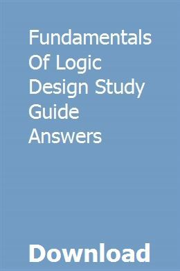 Fundamentals Of Logic Design Study Guide Answers Ccna Study Guides Logic Design Security Audit