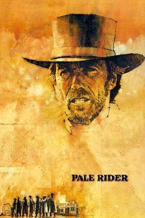 Fako Lovas 1985 Online Teljes Film Filmek Magyarul Letoltes Hd Kalifornia Egyik Kis Banyaszkoloniajaba Ti Pale Rider Free Movies Online Full Movies Online Free