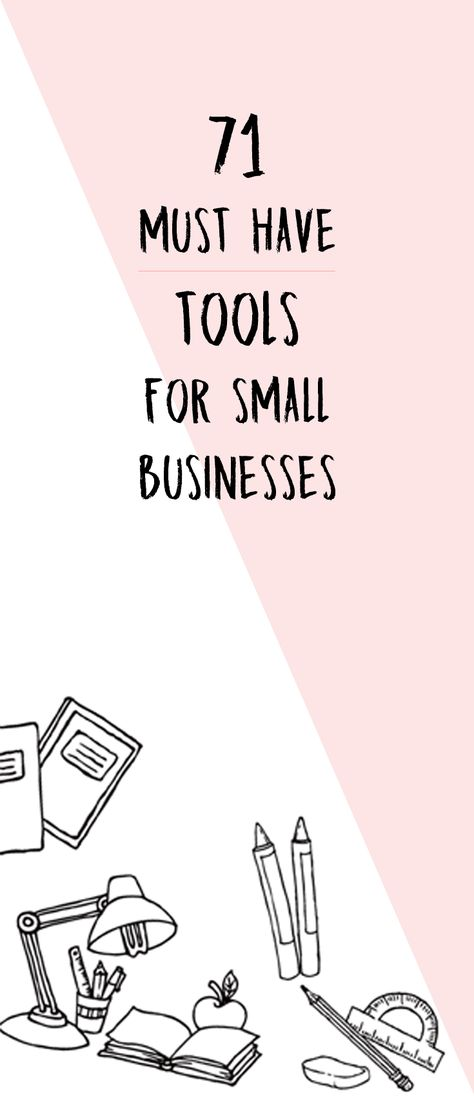 71 Must-Have Tools for Small Businesses The Exact Business Tools I Used To Grow My Business A list of website, marketing, time management, social media and financial tools you can use right now. Downloading this free digital guide will be the best decision you've made all year.