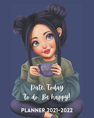 Calendar Books 2022.Planner 2021 2022 Day Today To Do Be Happy Two Year Monthly Calendar Organizer 24 Months January 2021 To Decembe Calendar Organization Book Club Books Planner