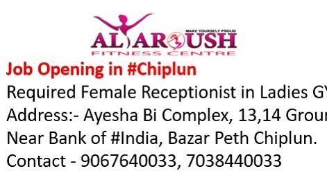 Job Opening In Chiplun Required Female Receptionist In Ladies Gym Address Ayesha Bi Complex 13 14