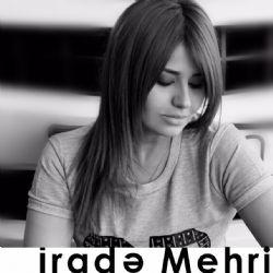 Irade Mehri Yandirma Meni Mp3 Indir Irademehri Yandirmameni Yeni Muzik Muzik Gece